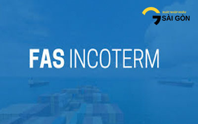 Điều Kiện Free Alongside Ship FAS